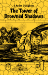 RPG Item: 5 Room Dungeons #1: The Tower of Drowned Shadows