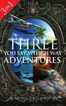 RPG Item: Box Set: Three You Say Which Way Adventures