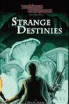 RPG Item: Strange Destinies
