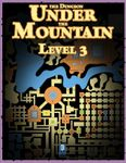 RPG Item: The Dungeon Under the Mountain: Level 03