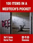 RPG Item: 100 Items in a Medtech's Pocket