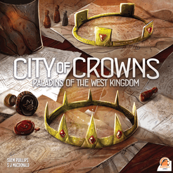 Paladins du Royaume de l'Ouest: La Cité des couronnes