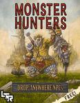 RPG Item: Monster Hunters: Drop Anywhere NPCs