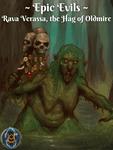 RPG Item: Epic Evils: Rava Verassa, the Hag of Oldmire