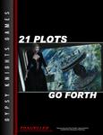 RPG Item: 21 Plots Go Forth