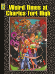 RPG Item: Weird Times At Charles Fort High
