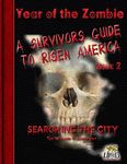 RPG Item: A  Survivors Guide to Risen America Issue 02: Searching the City