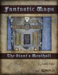 RPG Item: Fantastic Maps: The Giant's Meadhall