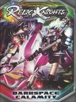 Board Game: Relic Knights: Darkspace Calamity