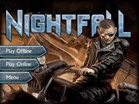 Video Game: Nightfall