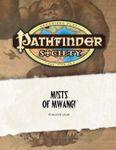 RPG Item: Pathfinder Society Scenario 0-05: Mists of Mwangi (OGL 3.5)