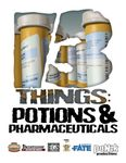 RPG Item: 13 Things: Potions & Pharmaceuticals