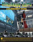 RPG Item: Villainous Lairs:  Amusement Park