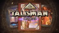 Video Game: Talisman: Origins