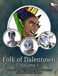 RPG Item: Folk of Dalentown Volume 1