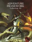 RPG Item: Adventure Framework Collection #2