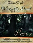 RPG Item: Wake the Dead Part 2