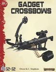 RPG Item: 52 in 52 #06: Gadget Crossbows (PF2)