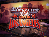 Video Game: Mystery P.I.: Lost in Los Angeles