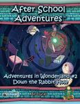 RPG Item: Adventures in Wonderland #2: Down The Rabbit Hole (5E)