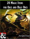 RPG Item: 20 Magic Items for Orcs and Half-Orcs