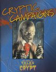 RPG Item: Cryptic Campaigns - The World of Tales from the Crypt