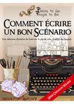 RPG Item: Places to Go, People to Be No 08: Comment Écrire un Bon Scénario