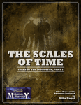 RPG Item: Tales of the Monolith, Part 1: The Scales of Time