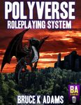 RPG Item: Polyverse Roleplaying System Core Rules