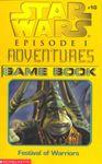 RPG Item: Star Wars Episode I Adventures #10: Festival of Warriors