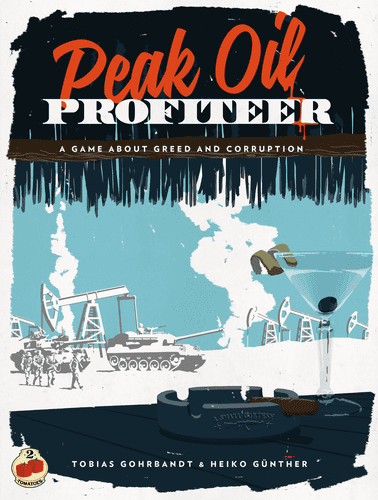 Board Game: Peak Oil Profiteer