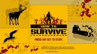 Video Game: How to Survive