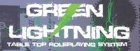 RPG: Green Lightning Table Top Roleplaying System