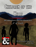 RPG Item: Children of the Hills
