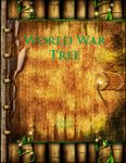 RPG Item: World War Tree