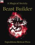RPG Item: A Magical Society: Beast Builder