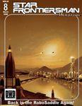 Issue: Star Frontiersman (Issue 8 - Mar 2008)