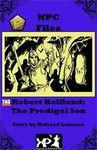 RPG Item: Robert Halfland: The Prodigal Son