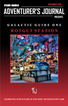 Issue: Star Wars Adventurers Journal (Galactic Guide One: Rotgut Station - Nov 2018)