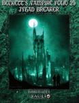 RPG Item: Beckett's Vampire Folio 29: Jyhad Breaker