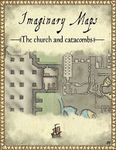 RPG Item: Imaginary Maps: The Church and Catacombs
