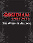 RPG Item: Obsidian Apocalypse: World of Abaddon