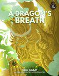 RPG Item: CCC-GSP01-01: A Dragon's Breath