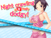 Video Game: Night Crawling is Really Dodgy!