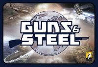 Board Game: Guns & Steel