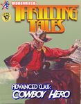 RPG Item: Advanced Class: Cowboy Hero