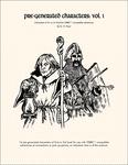RPG Item: Pre-Generated Characters: Vol. 1