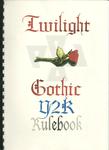 RPG Item: Twilight Gothic Y2K Rulebook