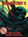 RPG Item: Fear Factory V (SWN)