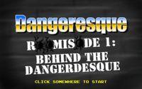 Video Game: Dangeresque Roomisode 1: Behind the Dangerdesque